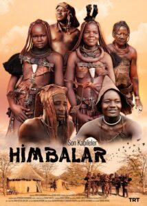 The Himba<p>(Turkey / Namibia)