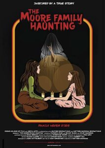 The Moore Family Haunting<p>(United States)